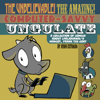 The Unbelievable! The Amazing! Computer-Savvy Ungulate